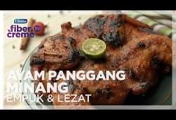 Cara Memasak Resep Ramadhan FiberCreme TV – Menu Buka Puasa & Sahur – Ayam Panggang Minang Empuk & Lezat
