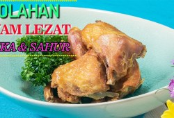 Cara Memasak 6 Resep Olahan Ayam Lezat, Hidangan Praktis Untuk Berbuka dan Sahur
