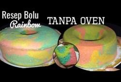Cara Memasak Resep cara membuat bolu rainbow lembut tanpa oven