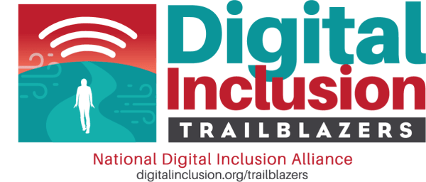 A red and green graphic reads: Digital Inclusion Trailblazers, National Digital Inclusion Alliance, digitalinclusion.org/trailblazers