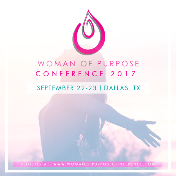 Woman of Purpose Conference 2017 Tickets Fri Sep 22