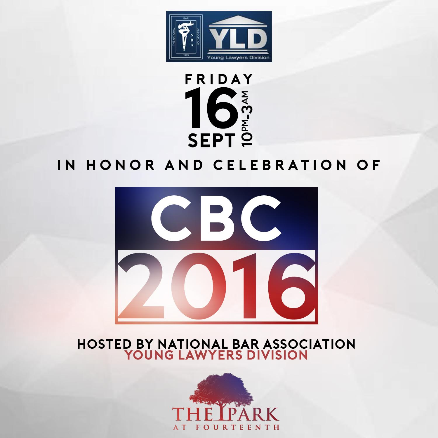 National Bar Association Young Lawyers Division CBC Party Tickets Fri Sep 16 2016 at 1000 PM