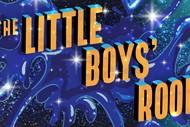 The Little Boys' Room: A Drag King Cabaret