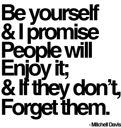 15 Inspirational Quotes About Being Yourself & Rockin' it