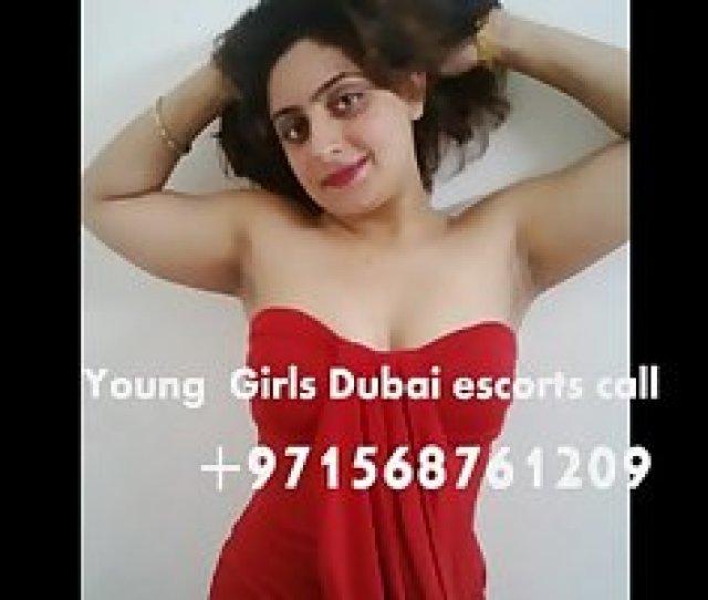 Young Girls Dubai Escorts Call971568761209