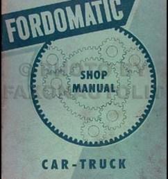 1955 fordomatic transmission repair shop manual original aod transmission diagram 1955 fordomatic transmission repair manual original [ 800 x 1032 Pixel ]