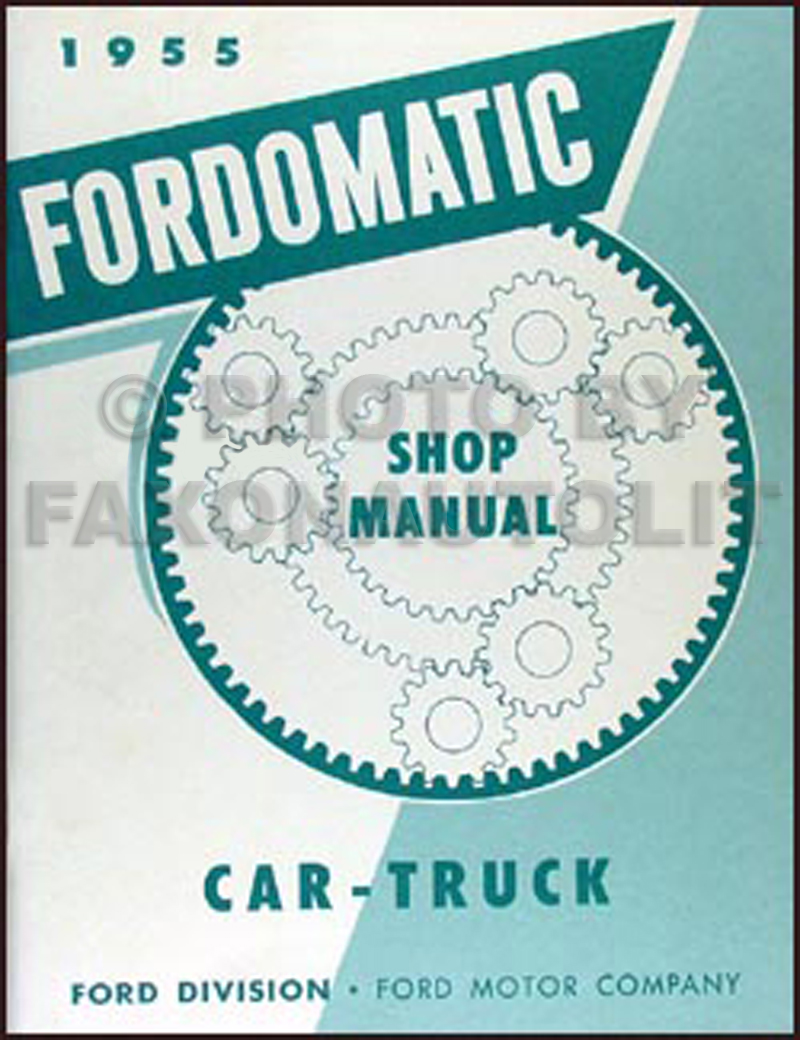 hight resolution of 1955 fordomatic transmission repair manual reprint
