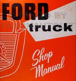 image is loading 1956 ford pickup and truck shop manual 56  [ 1000 x 1304 Pixel ]
