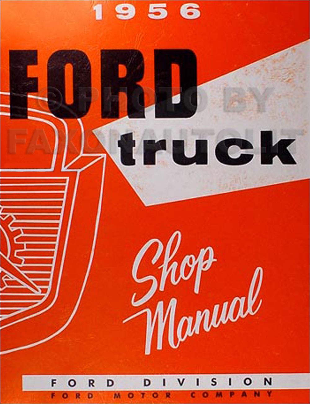 hight resolution of image is loading 1956 ford pickup and truck shop manual 56