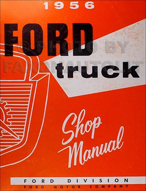 small resolution of image is loading 1956 ford pickup and truck shop manual 56