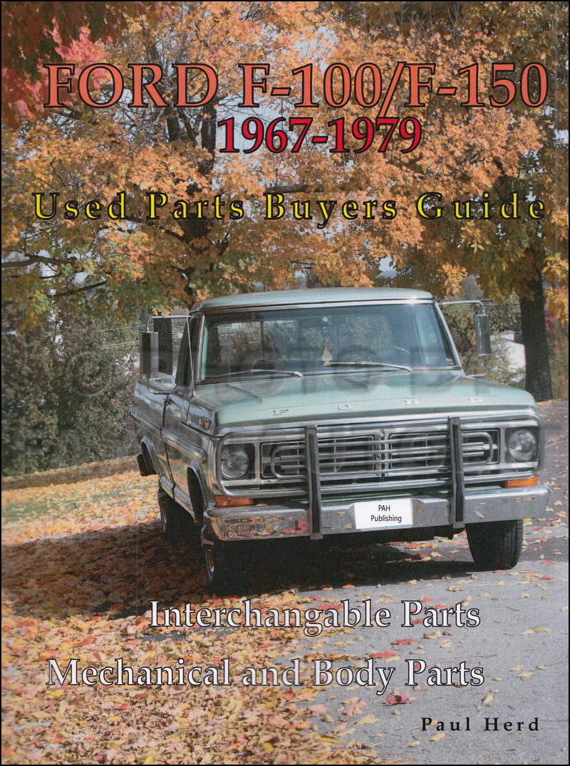 hight resolution of 1967 1979 ford f100 150 parts buyers guide and interchange manual67 ford f 250 wiring diagram