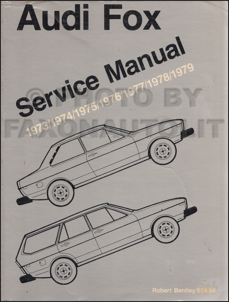 hight resolution of 1973 1979 audi fox bentley repair manual