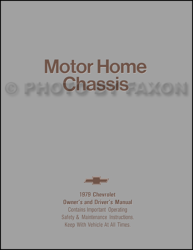 1979 Chevrolet MotorHome Chassis Owner's Manual Reprint