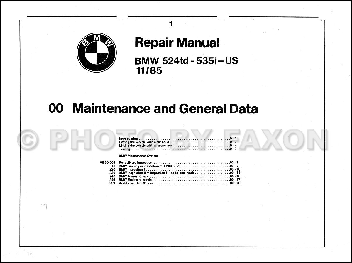 1982-1988 BMW 524 td 528e 533i 535i Repair Shop Manual