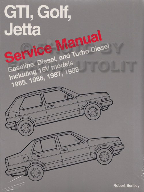 1985-1988 VW GTI Golf and Jetta Bentley Repair Shop Manual