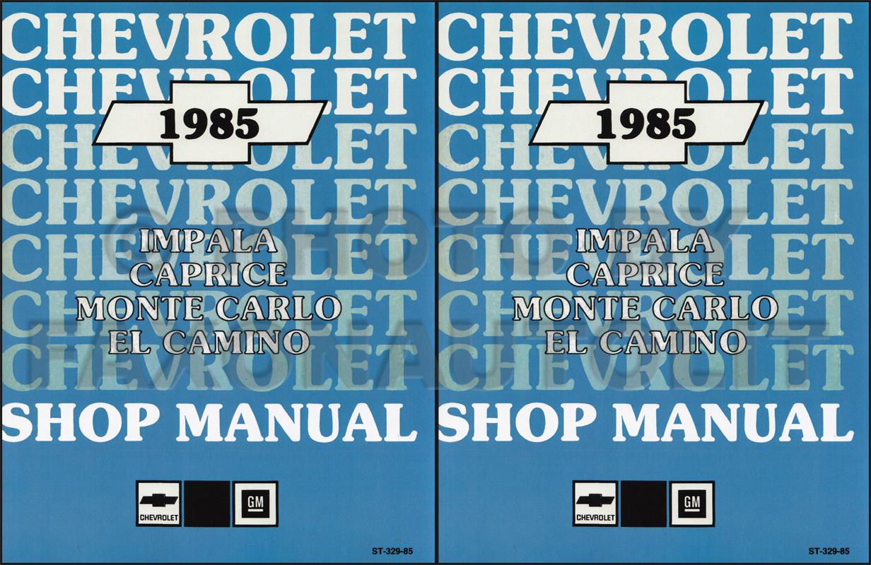 hight resolution of 1985 chevy car repair shop manual reprint impala caprice malibu monte carlo el camino gmc caballero