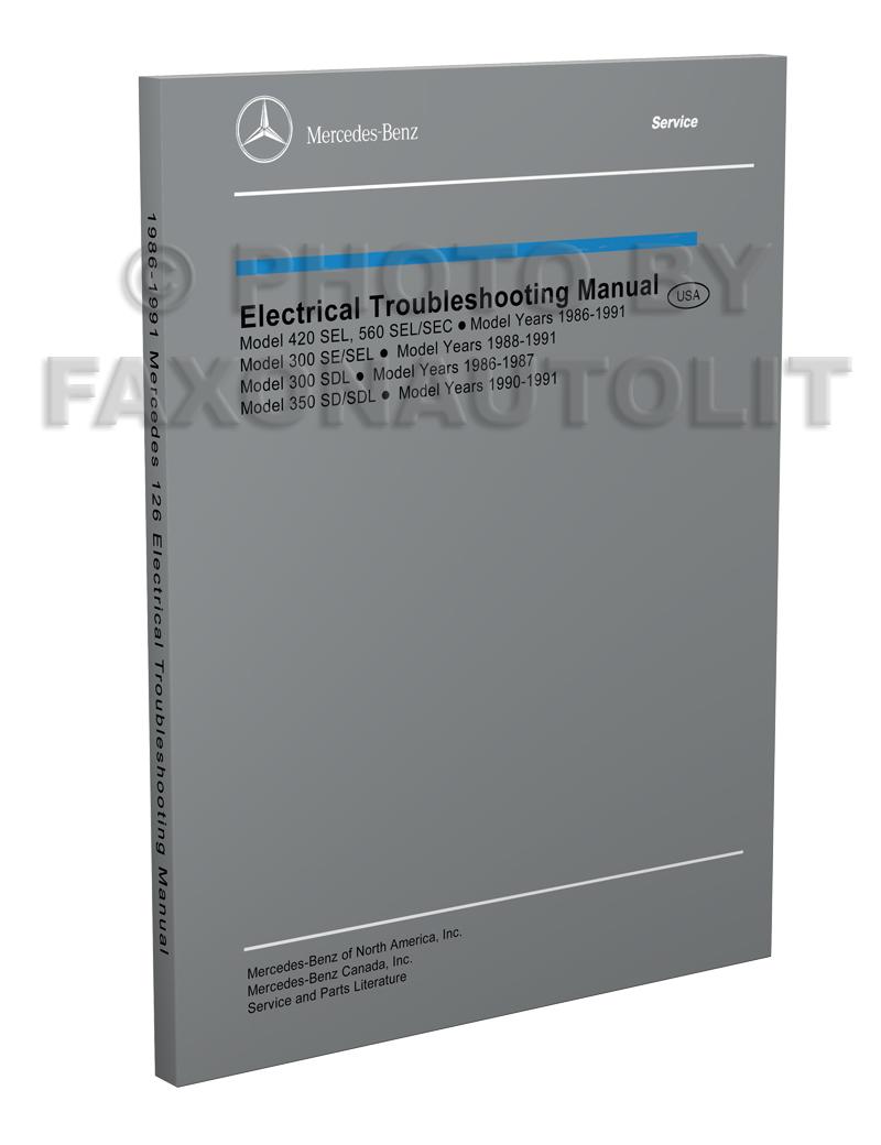 medium resolution of 1986 1991 mercedes 126 electrical troubleshooting manual reprint 300sdl se sel 350sd sdl 420sel 560sec sel