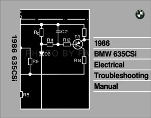 1986 BMW 635CSi Electrical Troubleshooting Manual