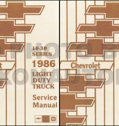 1986 chevy truck repair shop manual original pickup blazer wiring diagram 1985 chevy p30 van [ 1238 x 800 Pixel ]