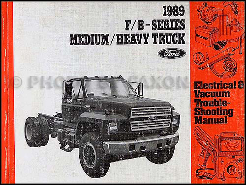 1994 Ford B F 600900 Medium Heavy Truck Electrical Troubleshooting