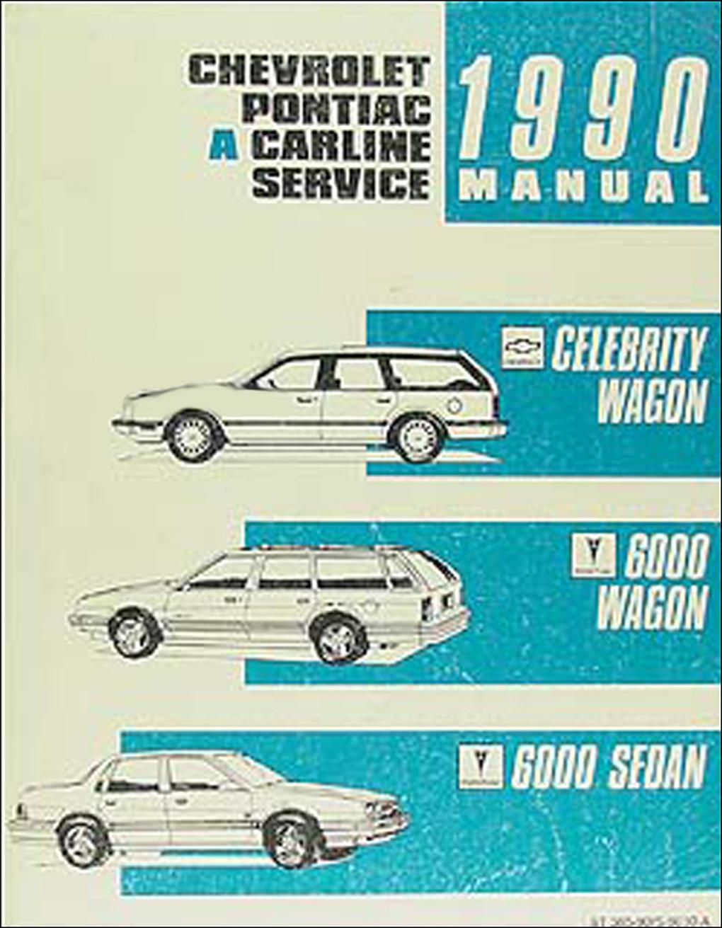 hight resolution of 1990 celebrity wagon amp 6000 shop manual original