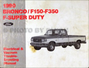 1990 Ford Factory Foldout Wiring Diagram Bronco F150 F250