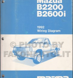 1992 mazda b2200 b2600i pickup truck wiring diagram manual original [ 800 x 1041 Pixel ]