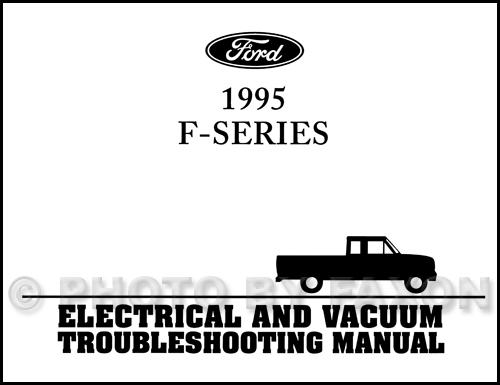 1995 Ford Pickup Truck Repair Shop Manual Original Set