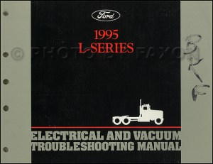 1995 Ford LSeries 70009000 Electrical Vacuum Troubleshooting Manual