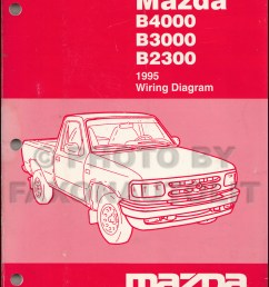 1995 mazda b4000 b3000 b2300 pickup truck wiring diagram manual original 1998 mazda b2500 engine  [ 800 x 1025 Pixel ]