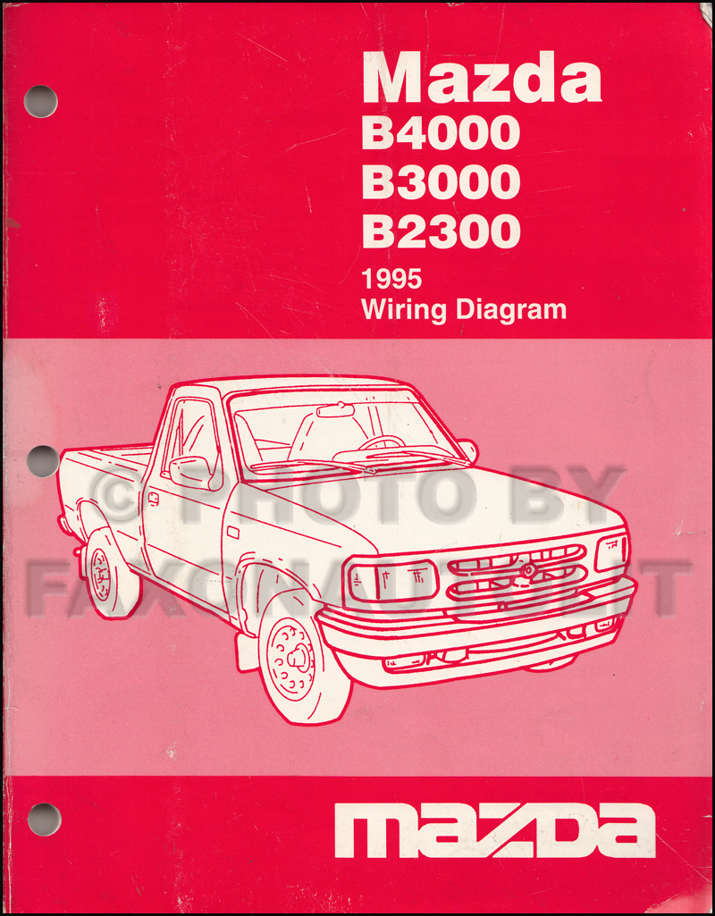 hight resolution of 1995 mazda b4000 b3000 b2300 pickup truck wiring diagram manual original mazda b3000 fx4 mazda b3000 diagram to
