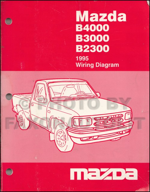 small resolution of 1995 mazda b4000 b3000 b2300 pickup truck wiring diagram manual original mazda b3000 fx4 mazda b3000 diagram to