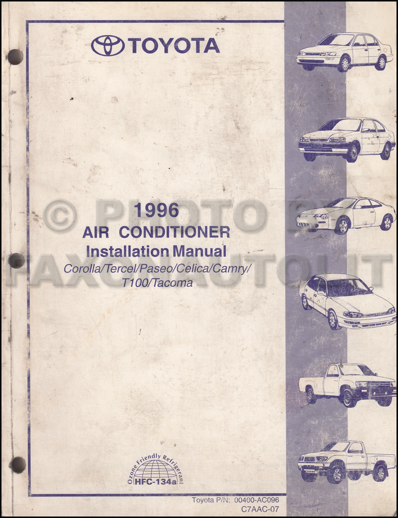 medium resolution of 1996 toyota a c installation manual original corolla tercel paseo celica camry t100 tacoma