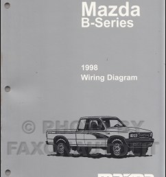 1998 mazda b4000 b3000 b2500 pickup truck wiring diagram manual 1998 mazda b3000 fuse box 1998 [ 800 x 1041 Pixel ]
