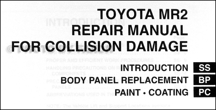 2000-2005 Toyota MR2 Body Collision Repair Shop Manual