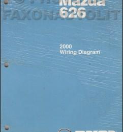 2000 mazda 626 wiring diagram manual original rh faxonautoliterature com 2000 mazda protege stereo wiring diagram [ 800 x 1040 Pixel ]