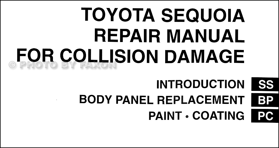 2001-2007 Toyota Sequoia Body Collision Repair Shop Manual