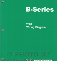 2001 mazda b series pickup truck wiring diagram manual original b2500 b3000 b4000 [ 800 x 1036 Pixel ]