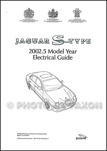 2002 Jaguar S Type Electrical Guide Wiring Diagram
