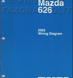 2002 mazda 626 wiring diagram manual original 2002 mazda protege stereo wiring diagram 2002 mazda protege [ 800 x 1041 Pixel ]