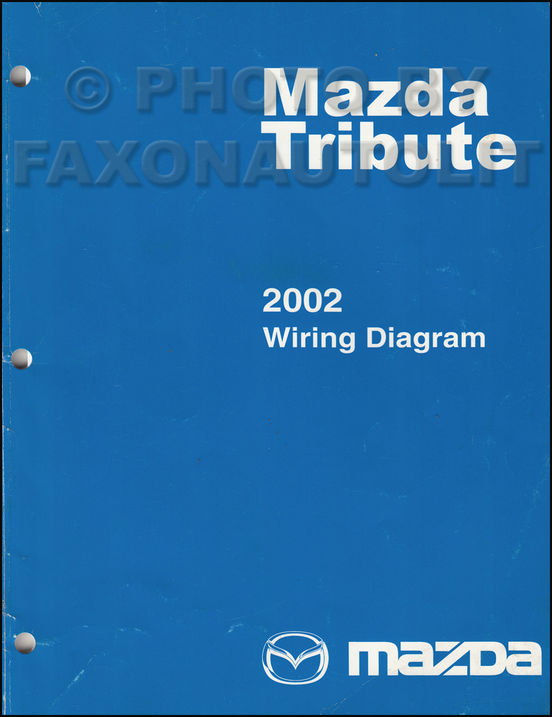 medium resolution of 2002 mazda tribute wiring diagram manual original rh faxonautoliterature com 2002 mazda protege stereo wiring diagram
