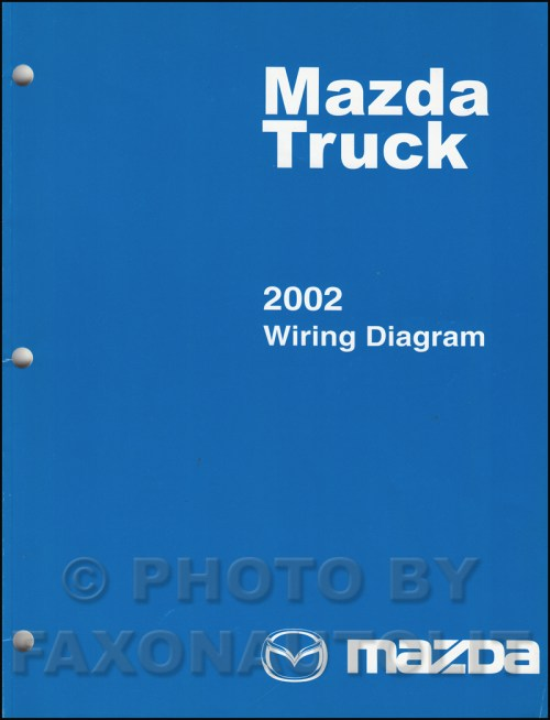 small resolution of 2002 mazda truck wiring diagram manual original b2300 b3000 b4000 rh faxonautoliterature com 2002 mazda b3000