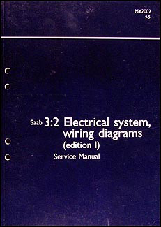 2002 Saab 95 Electrical Service Manual Wiring Diagrams