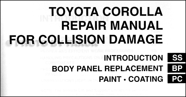2003-2008 Toyota Corolla Body Collision Repair Shop Manual