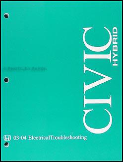 2004 Honda Civic Hybrid Electrical Troubleshooting Manual