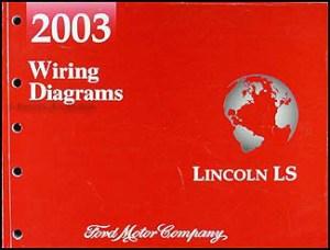 2003 Lincoln LS Wiring Diagram Manual Original