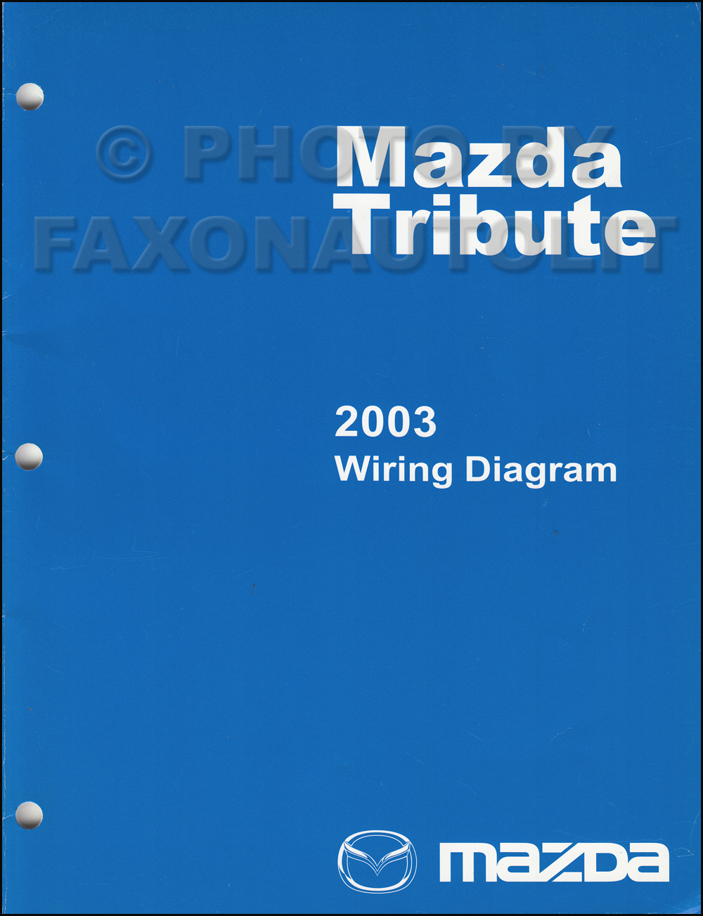 medium resolution of 2003 mazda tribute wiring diagram manual original rh faxonautoliterature com 2008 mazda tribute wiring diagram mazda tribute wiring diagram pdf