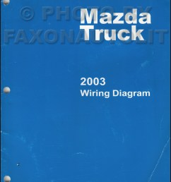 2003 mazda truck wiring diagram manual original b2300 b3000 b4000 [ 800 x 1050 Pixel ]