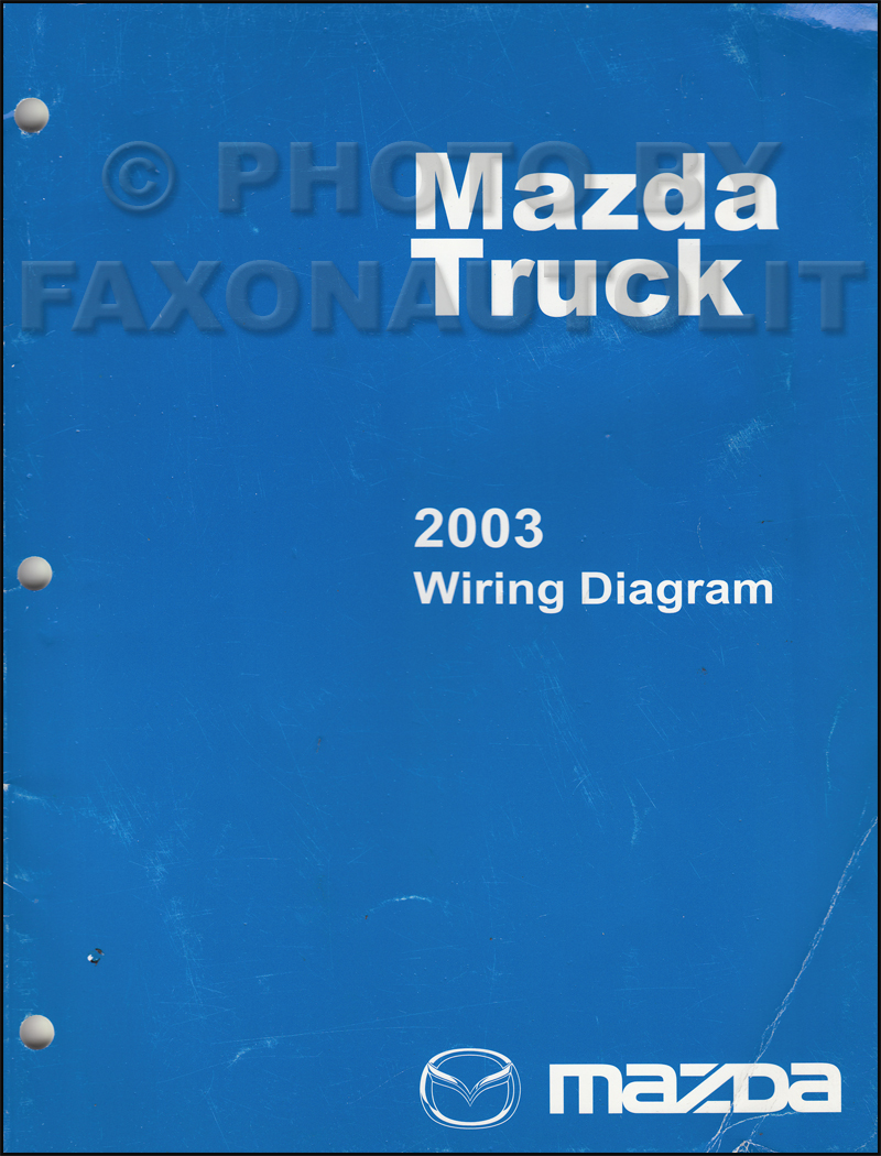hight resolution of 2003 mazda truck wiring diagram manual original b2300 b3000 b4000