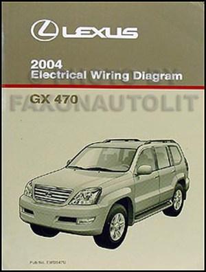 2004 Lexus GX 470 Wiring Diagram Manual Original